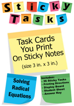 Sticky Tasks - Task Cards You Print on Sticky Notes - Solving Radical Equations
