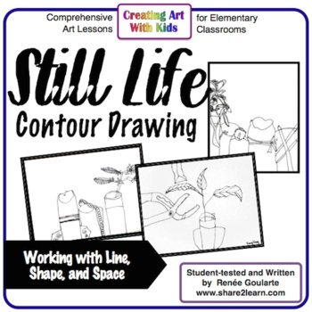 Art Lesson - Still Life Contour Drawing