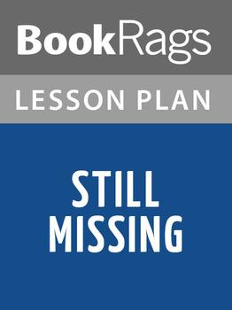 Still Missing Lesson Plans