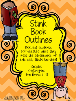 Stink Book Outlines and Graphic Organizers