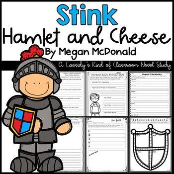 Stink Hamlet and Cheese Novel Study