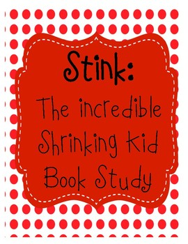 Stink The Incredible Shrinking Kid
