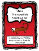 Stink: The Incredible Shrinking Kid Teacher and Student Comprehension Guide