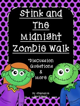Stink and The Midnight Zombie Walk (Discussion Questions and More)