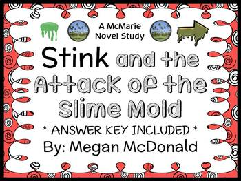 Stink and the Attack of the Slime Mold (McDonald) Novel Study / Comprehension