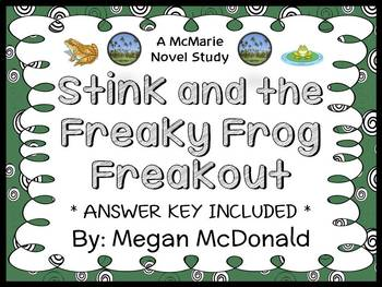 Stink and the Freaky Frog Freakout (Megan McDonald) Novel Study / Comprehension