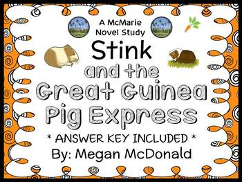 Stink and the Great Guinea Pig Express (McDonald) Novel Study / Comprehension