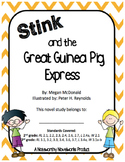 Stink and the Great Guinea Pig Express Novel Study (#4)