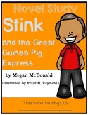 Stink and the Great Guinea Pig Express - Novel Study/Compr