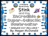 Stink and the Incredible Super-Galactic Jawbreaker (Megan McDonald) Novel Study