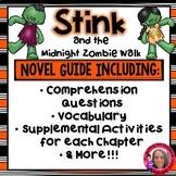 Stink and the Midnight Zombie Walk Literature Unit