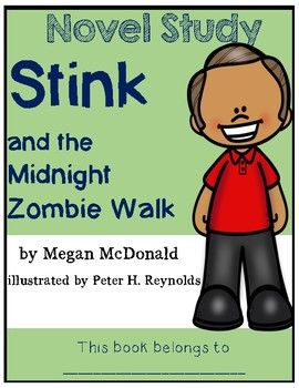 Stink and the Midnight Zombie Walk - Novel Study/Comprehension