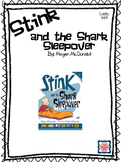 Stink and the Shark Sleepover Novel Study/Book Club/ Comprehension