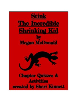 Stink the Incredible Shrinking Kid Chapter Quizzes & Activities