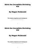 Stink the Incredible Shrinking Kid Novel Study Reading Response Journal