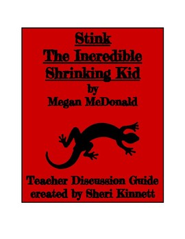 Stink the Incredible Shrinking Kid Teacher Discussion Guide