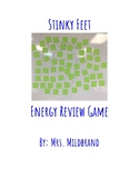 Stinky Feet 4th Grade Science Review: Energy