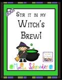 Stir it in my Witch's Brew!