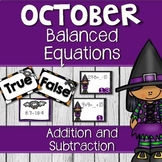 October Addition and Subtraction Balance The Equations Task Cards