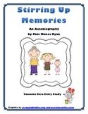 Stirring Up Memories - Common Core Story Study