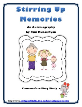 Stirring Up Memories - Common Core Story Study