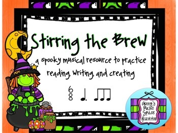 Stirring the Brew - A Music Resource for 6/8 Compound Meter - Halloween