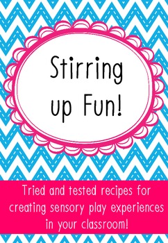 Stirring up Fun!  Recipes for creating sensory play experi
