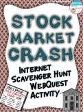Stock Market Crash Internet Scavenger Hunt WebQuest Activity