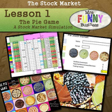 Stock Market Unit Lesson 1 - The Pie Game