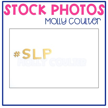 "Stock Photo: ""#SLP"" (Speech Language Pathologist) -Personal & Commercial Use"