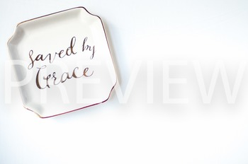 """Stock Photo: """"Saved By Grace"""" Tray -Personal & Commercial Use"""