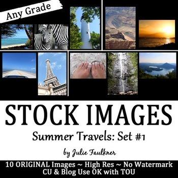 Stock Photos, Images {Summer Travels, Set #1}, CU OK with TOU