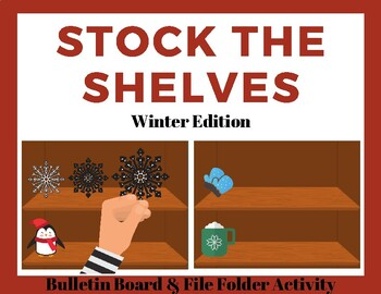 Stock the Shelves w/ TASK CARDS- Winter Edition- Job/Vocational Skills