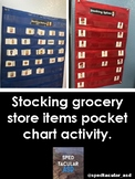 Stocking Grocery Store Items Pocket Chart Activity