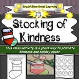 Stocking of Kindness- A Class Kindness Activity- Christmas- Social Emotional