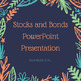Stocks and Bonds PowerPoint Presentation (PPT)