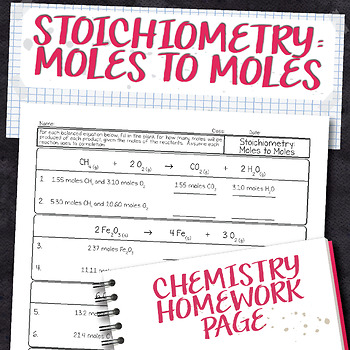 Stoichiometric Ratio Moles to Moles Chemistry Homework Worksheet