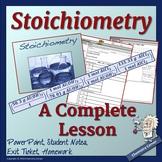 Stoichiometry: A Complete Lesson
