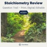 Stoichiometry Active Review Question Trail - Print & Digit