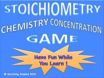 Stoichiometry Chemistry Concentration Game Review