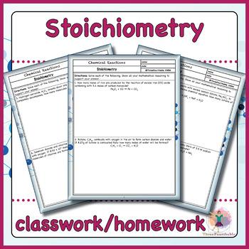 Stoichiometry Classwork / Homework