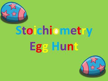 "Stoichiometry ""Egg"" Hunt"