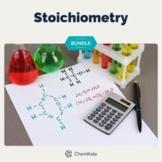 Stoichiometry Chemistry BUNDLE   Digital Resource