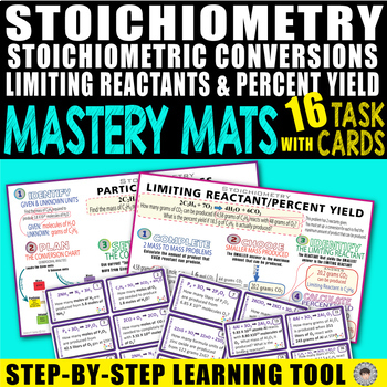 Stoichiometry/Limiting Reactants MASTERY MATS & 16 Task Cards ~Step by Step~