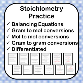 Stoichiometry Practice - 4 Worksheets - 2 Skill Levels - Answer Keys