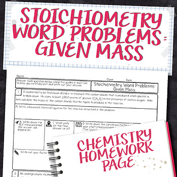 Stoichiometry Word Problems Given Mass Chemistry Homework Worksheet