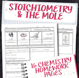 Stoichiometry and the Mole Chemistry Homework Pages