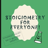 Stoichiometry is for Everyone!