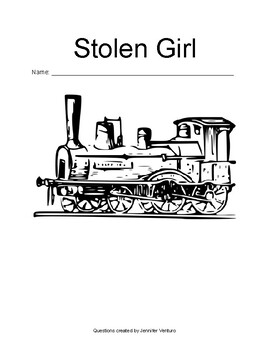 Stolen Girl: Chapter-by-Chapter Comprehension Questions