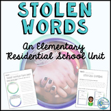 Stolen Words : A Residential School Mini Unit for Primary